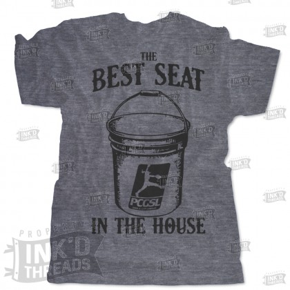 Best Seat in the House T-Shirt | PCGSL