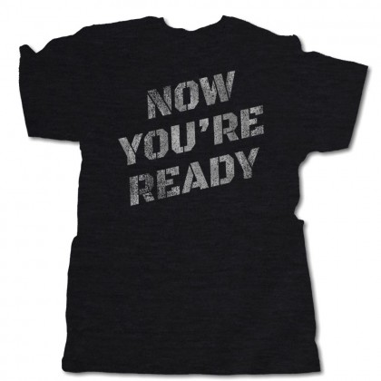 Now You're Ready | Multiple Colors